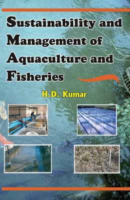 Sustainability and Management of Aquaculture and Fisheries (Hardback)