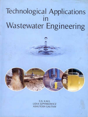 Technological Applications in Wastewater Engineering (Hardback)
