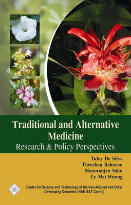 Traditional and Alternative Medicine: Research and Policy Perspectives/Nam S&T Centre (Hardback)