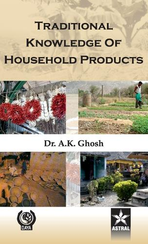 Traditional Knowledge of Household Products (Hardback)
