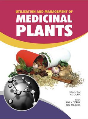 Utilisation and Management of Medicinal Plants Vol. 1 (Hardback)