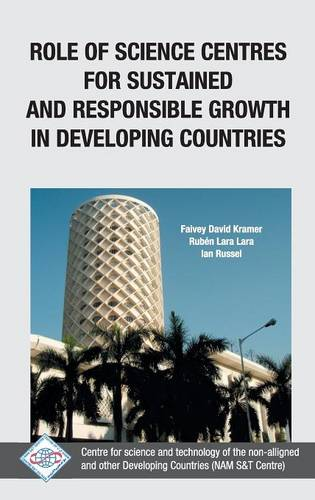 Role of Science Centres for Sustained and Responsible Growth in Developing Countries/Nam S&T Centre (Hardback)