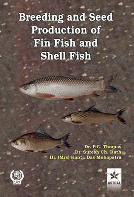 Breeding and Seed Production of Fin Fish and Shell Fish (Hardback)