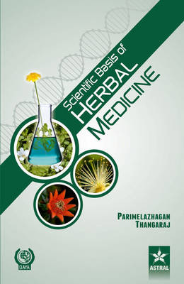 Scientific Basis of Herbal Medicine (Hardback)