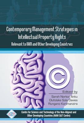 Contemporary Management Strategies in Intellectual Property Rights(Ipr) Relevent to Nam and Other Developing Countries (Hardback)