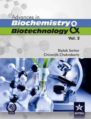 Advances in Biochemistry and Biotechnology Vol 2 (Hardback)