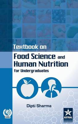 Textbook on Food Science and Human Nutrition (Hardback)