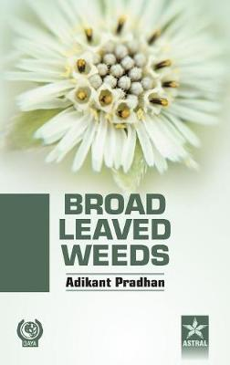 Broad Leaved Weeds (Hardback)