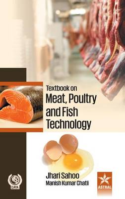 Textbook on Meat Poultry and Fish Technology (Hardback)