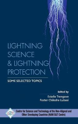 Lightning Science and Lightning Protection Some Selected Topics (Hardback)
