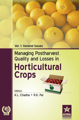Managing Postharvest Quality and Losses in Horticultural Crops in 3 Vols (Hardback)