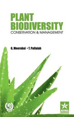 Plant Biodiversity Conservation and Management (Hardback)