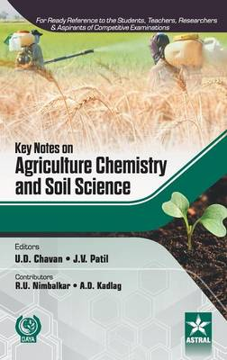 Key Notes on Agriculture Chemistry and Soil Science (Hardback)