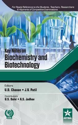 Key Notes on Biochemistry and Biotechnology (Hardback)