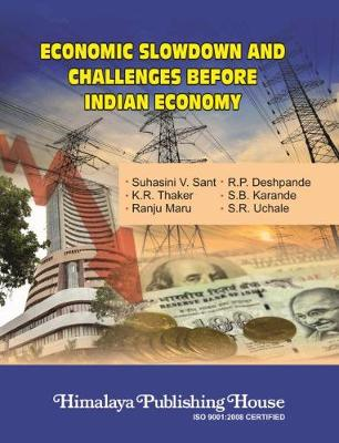 Economic slowdown and challenges before India economy (Hardback)