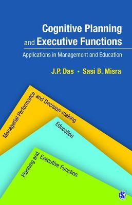Cognitive Planning and Executive Functions: Applications in Management and Education (Hardback)