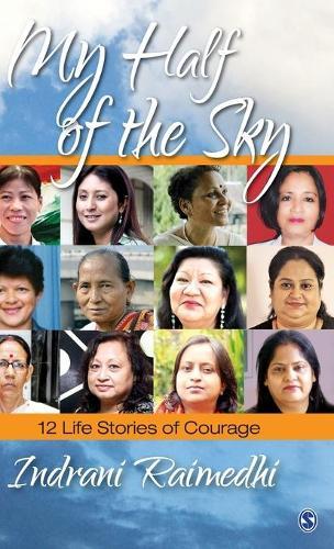 My Half of the Sky: 12 Life Stories of Courage (Hardback)