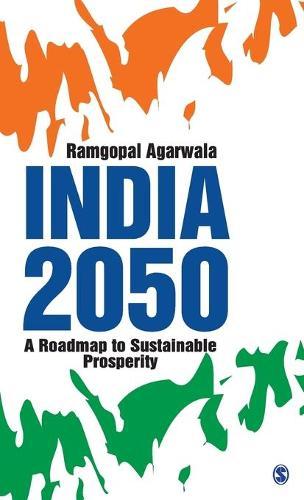 India 2050: A Roadmap to Sustainable Prosperity (Hardback)