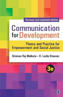 Communication for Development: Theory and Practice for Empowerment and Social Justice (Paperback)