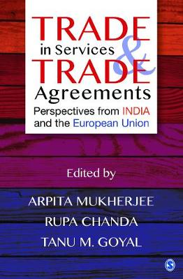 Trade in Services and Trade Agreements: Perspectives from India and the European Union (Hardback)