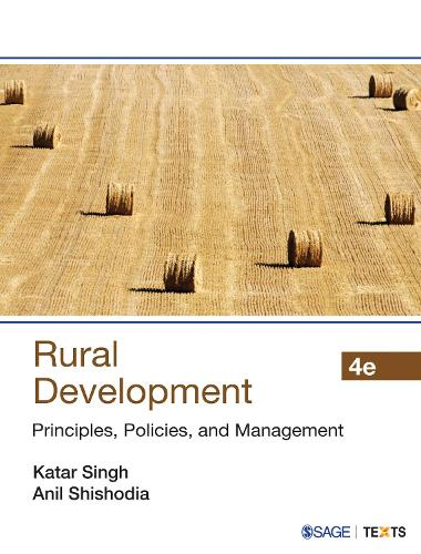 Rural Development: Principles, Policies, and Management (Paperback)
