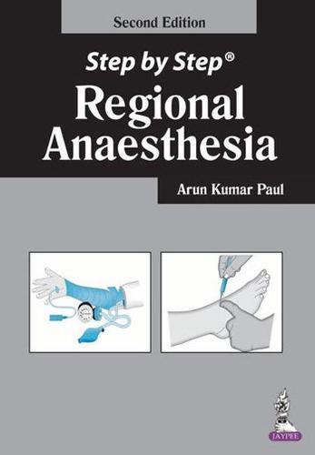 Step by Step: Regional Anaesthesia - Step by Step (Paperback)