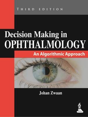 Decision Making in Ophthalmology: An Algorithmic Approach (Hardback)
