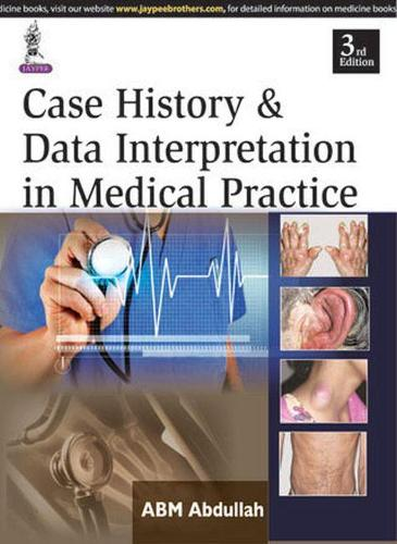 Case History & Data Interpretation in Medical Practice (Paperback)