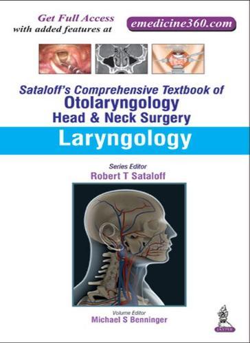 Sataloff's Comprehensive Textbook of Otolaryngology: Head & Neck Surgery: Laryngology (Hardback)