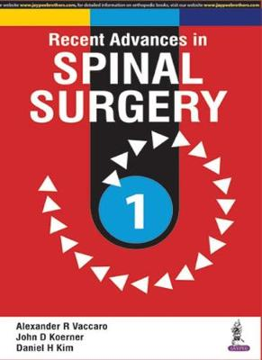 Recent Advances in Spinal Surgery (Paperback)