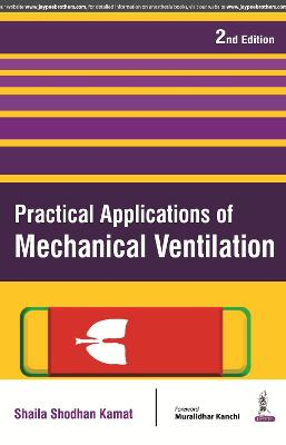 Practical Applications of Mechanical Ventilation (Paperback)