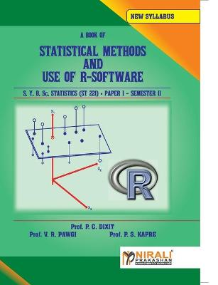 STATISTICAL METHODS AND USE OF R--SOFTWARE STATISTICS Paper - I (Paperback)