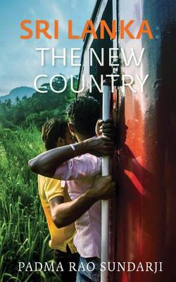 Sri Lanka: The New Country (Paperback)