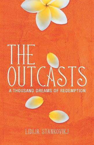 The Outcasts - A Thousand Dreams of Redemption (Paperback)