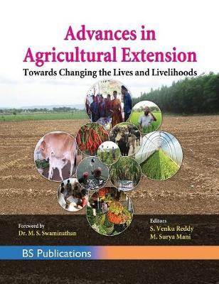 Advances in Agricultural Extension Towards Changing the Lives and Livelihoods (Hardback)