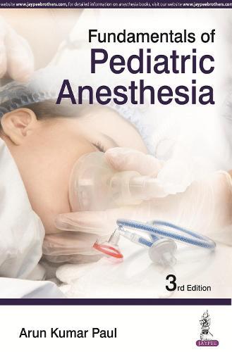 Fundamentals of Pediatric Anesthesia (Paperback)