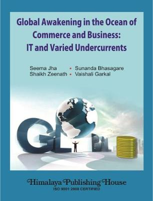 Global Awakening in the Ocean of Commerce and Business:: IT and Varied Undercurrents (Hardback)