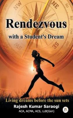 Rendevous with a Student's Dream (Paperback)
