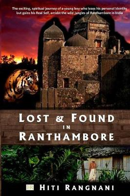 Lost & Found in Ranthambore (Paperback)
