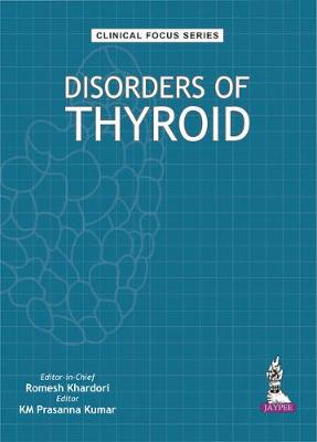 Clinical Focus Series: Disorders of Thyroid (Paperback)