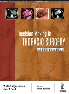Decision Making in Thoracic Surgery: An Algorithmic Approach (Paperback)
