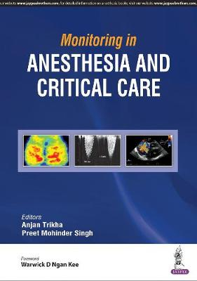 Monitoring in Anesthesia and Critical Care (Paperback)