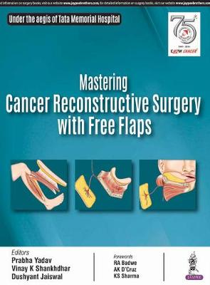 Mastering Cancer Reconstructive Surgery with Free Flaps (Hardback)