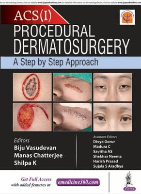 Procedural Dermatosurgery: A Step by Step Approach (Hardback)