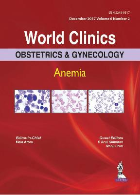 World Clinics in Obstetrics and Gynecology: Anemia: Volume 6, Number 2 (Hardback)