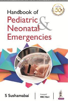 Handbook of Pediatric & Neonatal Emergencies (Paperback)