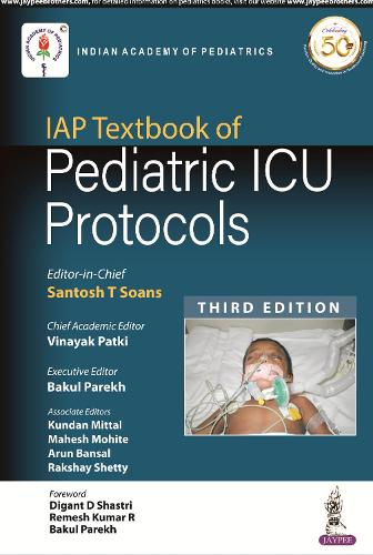 IAP Textbook of Pediatric ICU Protocols (Paperback)