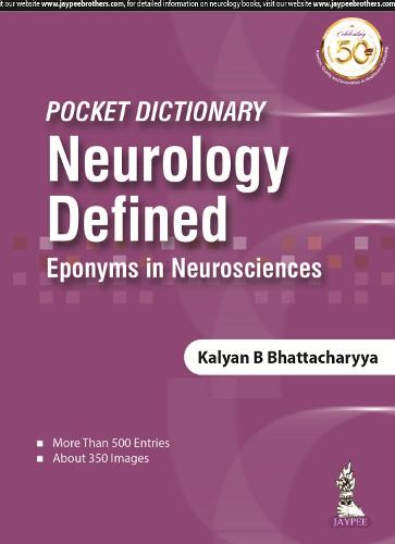 Pocket Dictionary Neurology Defined: Eponyms in Neurosciences (Paperback)