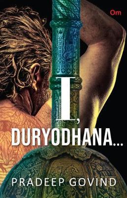 I, Duryodhana (Paperback)