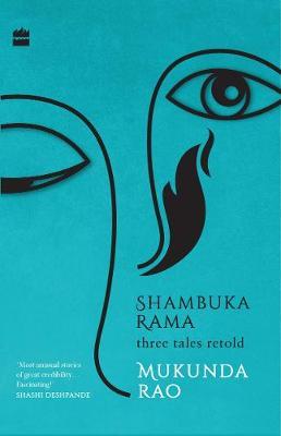 Shambuka Rama: Three tales retold (Paperback)